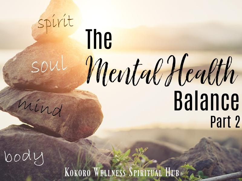 The Mental Health Balance Part 2